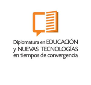 Diplomatura en Educación y Nuevas Tecnologías
